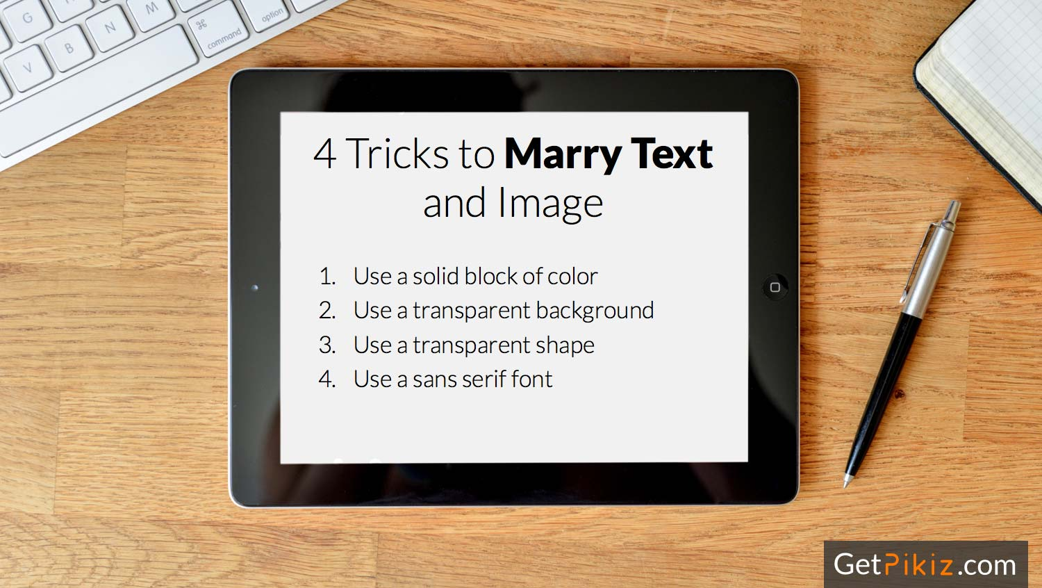4 Tricks to Marry Text and Image