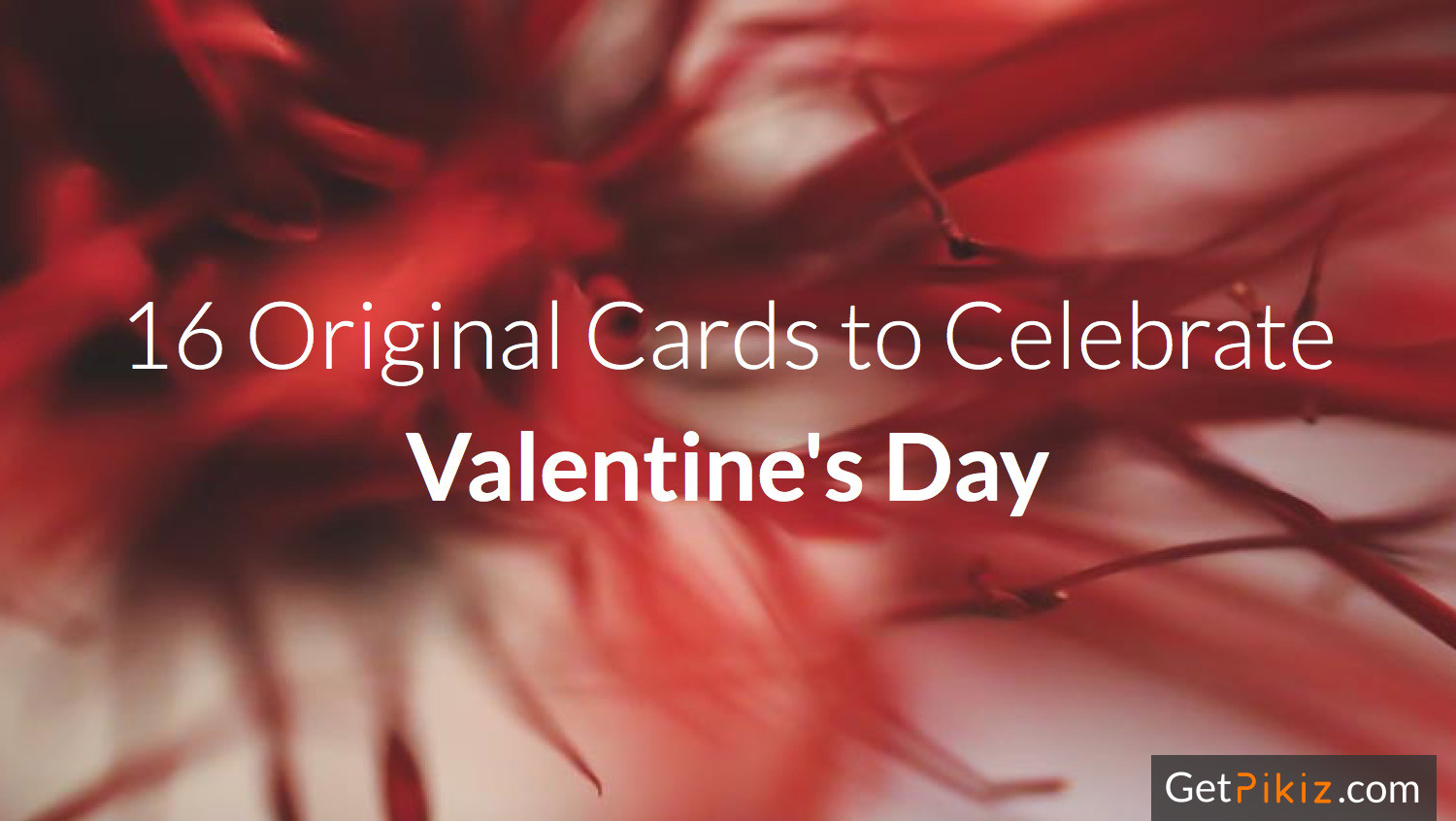 16 Original Cards to Celeberate Valentine's Day