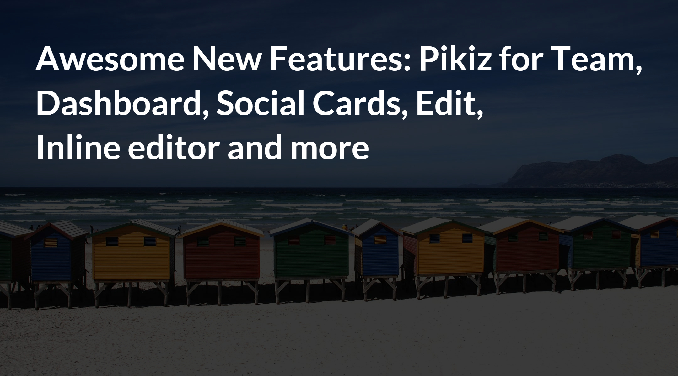 Awesome new features